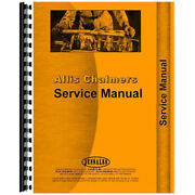 Service Manual Fits Allis Chalmers 8550 Diesel Tractor