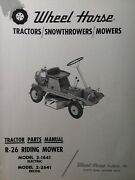 Wheel Horse R-26 Riding Lawn Mower Rer Tractor Parts Manual 2-1641 2-2641