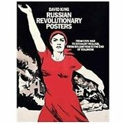 Russian Revolutionary Posters From Civil War To Socialist Realism, From Bolsh..
