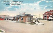 C.1915 Gas Station And Rolston Hospital Five Points Suburban El Paso Tx Post Card