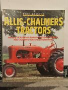 Farm Tractors Color History Allis Chalmers Tractors Text By C.h. Wendell