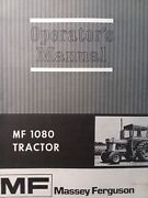 Massey Ferguson Mf 1080 Agricultural Farm Tractor Owners And Maintenance Manual