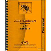 New Parts Manual Made Fits Allis Chalmers Ac Tractor Model D17 Series Iv