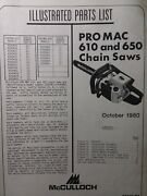 Mcculloch Chain Saw Pro Mac 610 650 Parts Manual 2-cycle Gasoline Chainsaw 1980