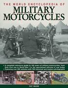 The World Encyclopedia Of Military Motorcycles A Complete Reference Guide