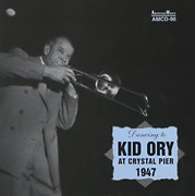 Kid Ory-at Crystal Pier 1947 [european Import] Cd New