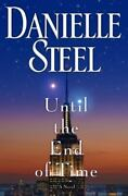 💎until The End Of Time Danielle Steel 2013 Hardcover 1st Edition 1st Print 💎