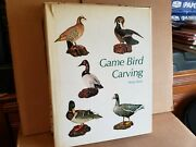 Game Bird Carving By Bruce Burk - Carving Books, Hunting Books