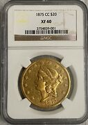 1875 Cc 20 American Eagle Gold Coin Ngc Xf 40