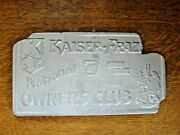 Vintage Aluminum Kaiser-frazer National Owners Club License Plate As Is