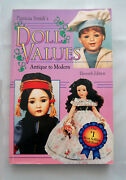 Patricia Smith's Doll Values, Antique To Modern 11th Ed - 1995
