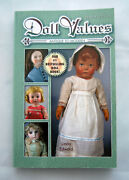 Doll Values Antique To Modern By Linda Edward 10th Ed - 2009