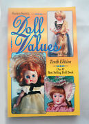Patricia Smith's Doll Values Antique To Modern 10th Ed 1994