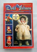 Doll Values Antique To Modern By Linda Edward 2006