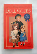 Doll Values Antique To Modern By Patricia Smith. Vol 8 - 1992
