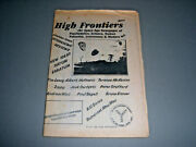 High Frontiers Space Age Newspaper Of Psychedelics 1984 Premier Issue Ru Sirius