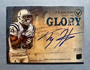 2012 Topps Valor Ty Hilton 25/25 Auto Rookie Rc Colts
