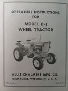 Allis Chalmers B-1 Garden Tractor And Snow Thrower And Plow Owner And Parts 3 Manuals