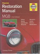 Mg Mgb Gt Coupe And Roadster 1962 - 1980 Owners Diy Restoration Manual