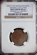 2000 P Massachusetts Ma State Quarter 25c Clad Layer Missing Obv Ngc Ms63