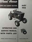 Wheel Horse 1056 Riding Lawn Garden Tractor Owner And Parts Manual 10 H.p.