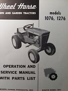Wheel Horse 1076 1276 Riding Lawn Garden Tractor Owner And Parts Manual 10 12 H.p.