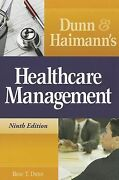 Dunn And Haimann's Healthcare Management By Rose T. Dunn Cpa Fache Fhfma