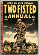 Two-fisted Annual 2 1953- Ec Golden Age 128 Pages Vg-