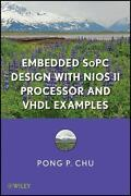 Embedded Sopc Design With Nios Ii Processor And Vhdl Examples By Chu, Pong P.