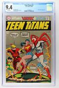 Teen Titans 21 - Dc 1969 Cgc 9.4 Hawk And Dove Appearance.