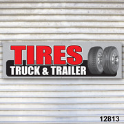 Tires Truck And Trailer Banner Sign