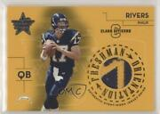 2004 Leaf Rookies And Stars Class Officers /100 Philip Rivers Fo-4 Rookie