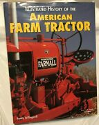 Randy Leffingwell Illustrated History Of The American Farm Tractor 1999 Edit