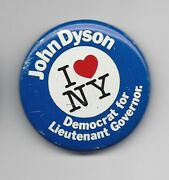 John Dyson New York D Lt Governor Cand 1982 Political Pin Button I Love Ny