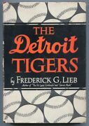 Detroit Tigers 1947-fred Lieb-1st Edition-hard Cover W/ Dust Jacket-baseball ...