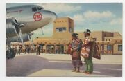 1940s Twa Linen Advertising Postcard Native Americans And Airplane Albuquerque Nm
