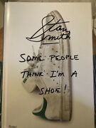 Stan Smith. Some People Think Im A Shoe. Signed To Front End Paper. 1st H/b
