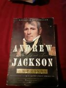 Andrew Jackson His Life And Times H. W. Brands American President Us History Bio