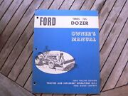 Ford Tractor Implement Series 705 Dozer Owner Operator Manual Guide Book Set Up