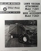 Wheel Horse Tractor Lawn Vacuum Attachment 7-2611 And Hose Owner And Parts Manual