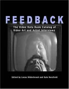 Feedback The Video Data Bank Catalog Of Video Art And Artist Interviews Wide A