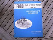Ford Tractor 501 Rear Attached Mower Owner Operator Manual Instruction Book