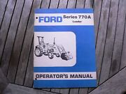 Ford Tractor 770a Loader Owner Operator Manual Instruction Book Guide Set Up