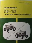 John Deere 110 112 Round Fender Lawn Garden Tractor Owners Manual 1963-1967 Rare
