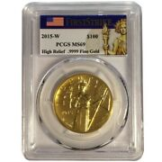2015-w High Relief Liberty Eagle Gold Coin 100 Pcgs Ms69 Fs