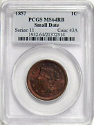 1857 Small Date 1c Pcgs Ms 64 Rb Old Holder Near Gem Copper Large Cent