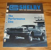 Original 1967 Ford Shelby High Performance Parts And Accessories Catalog Mustang