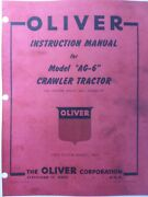 Oliver Cletrac Dozer Crawler Tractor A Ag-6 Ag-6h Owner And Major Service Manual