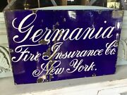 Antique Porcelain Advertising Sign Germaina Fire Insurance Co. New York