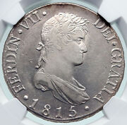 1815 Spain King Ferdinand Vii Antique Silver 8 Reales Spanish Coin Ngc I86631